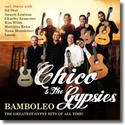 Cover: Chico & The Gypsies - Bamboleo – The Greatest Gypsy Hits Of All Time