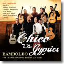 Chico & The Gypsies - Bamboleo – The Greatest Gypsy Hits Of All Time