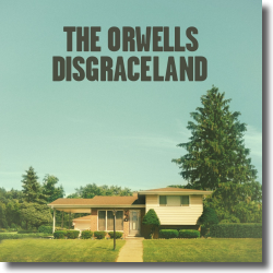 Cover: The Orwells - Disgraceland