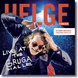 Cover: Helge Schneider - Live At The Grugahalle – 20 Jahre Katzeklo (Evolution)