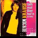 Cover: Mickie Krause - Geh mal Bier hol'n (GmBh)