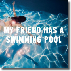 Cover: Mausi - My Friend Has A Swimming Pool