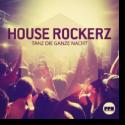 Cover: House Rockerz - Tanz die ganze Nacht