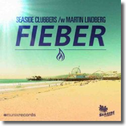 Cover: Seaside Clubbers & Martin Lindberg - Fieber