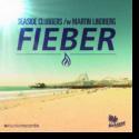 Cover:  Seaside Clubbers & Martin Lindberg - Fieber