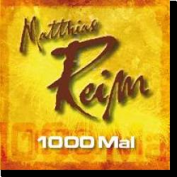 Cover: Matthias Reim - 1000 Mal