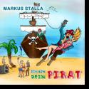 Cover:  Markus Stalla - Ich bin dein Pirat
