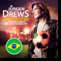 Cover:  Jürgen Drews - Weltmeister (Kornblumen Weltmeister Version)