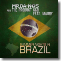 Cover: Mr.Da-Nos & The Product G&B feat. Maury - Summer Nights In Brazil