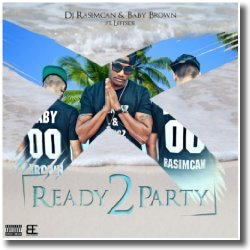 Cover: DJ Rasimcan & Baby Brown feat. Leftside - Ready 2 Party