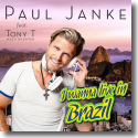 Cover:  Paul Janke feat. Tony T. Multitalented - I Wanna Live In Brazil