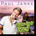 Cover:  Paul Janke feat. Tony T. Multitalented - I Wanna Live In Brazil