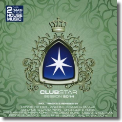 Cover: Clubstar Session 2014 - Various Artists