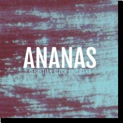 Cover: Sebastian Block - Ananas