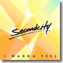 Cover:  SecondCity - I Wanna Feel