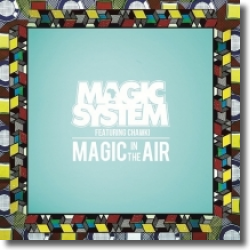 Cover: Magic System feat. Chawki - Magic In The Air
