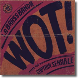 Cover: LaBrassBanda feat. Captain Sensible - Wot!