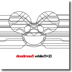 Cover: deadmau5 - while(1<2)