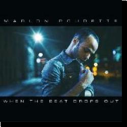 Marlon Roudette – When the Beat Drops Out – Single (2014) [iTunes ...