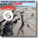Cover: Dimitri Vegas & Like Mike & Martin Garrix - Tremor