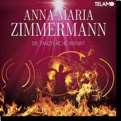Cover: Anna-Maria Zimmermann - Die Tanzfläche brennt