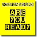Cover:  Bodybangers - Are You Ready