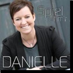 Cover: Danielle - Spiel mit mir