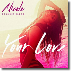 Cover: Nicole Scherzinger - Your Love
