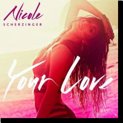 Cover: Nicole Scherzinger - Your Love