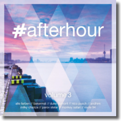 Cover: #afterhour Vol. 3 - Various Artists