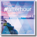 #afterhour Vol. 3