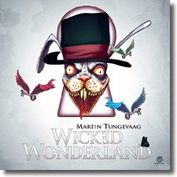 Cover: Martin Tungevaag - Wicked Wonderland