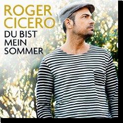 Cover: Roger Cicero - Du bist mein Sommer