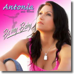 Cover: Antonia - Be My Baby