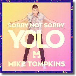 Cover: Mike Tompkins - Sorry Not Sorry (Yolo)