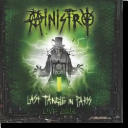 Cover: Ministry - Last Tangle in Paris - Live 2012 DeFiBriLaTour