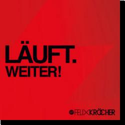 Cover: Läuft.Weiter! - Felix Kröcher