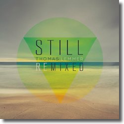Cover: Thomas Lemmer - Still Remixed
