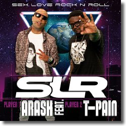 Cover: Arash feat. T-Pain - Sex Love Rock'n Roll (SLR)
