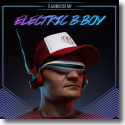 Cover:  Flashmaster Ray - Electric B-Boy
