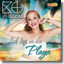 Cover: Kim Gloss - Ich lieg an der Playa