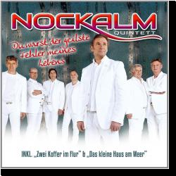 Cover: Nockalm Quintett - Du warst der geilste Fehler meines Lebens