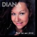 Cover:  Diana - Bleib bei mir 2014