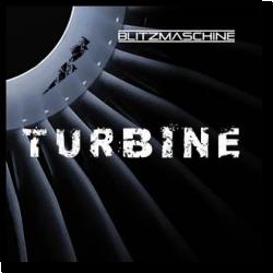 Cover: Blitzmaschine - Turbine