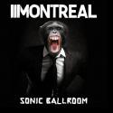 Cover:  Montreal - Sonic Ballroom