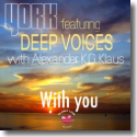Cover: York feat. Deep Voices with Alexander K.G. Klaus - With You