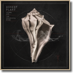 Cover: Robert Plant - Lullaby and... The Ceaseless Roar