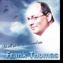 Cover:  Frank Thomas - Ich will mit dir im Himmel sein