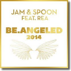 Cover: Jam & Spoon feat. Rea - Be.Angeled 2014