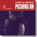Cover:  Oliver $ & Jimi Jules - Pushing On